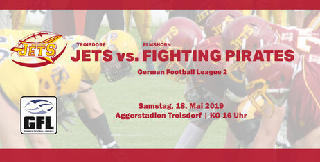 Heimspiel: Troisdorf Jets vs. Elmshorn Fighting Pirates