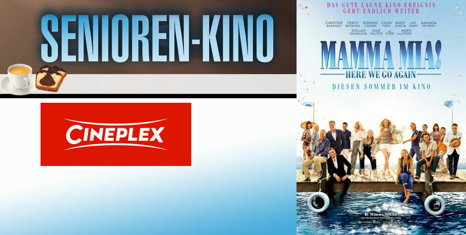 "Seniorenkino: ""Mamma Mia! Here we go again!"