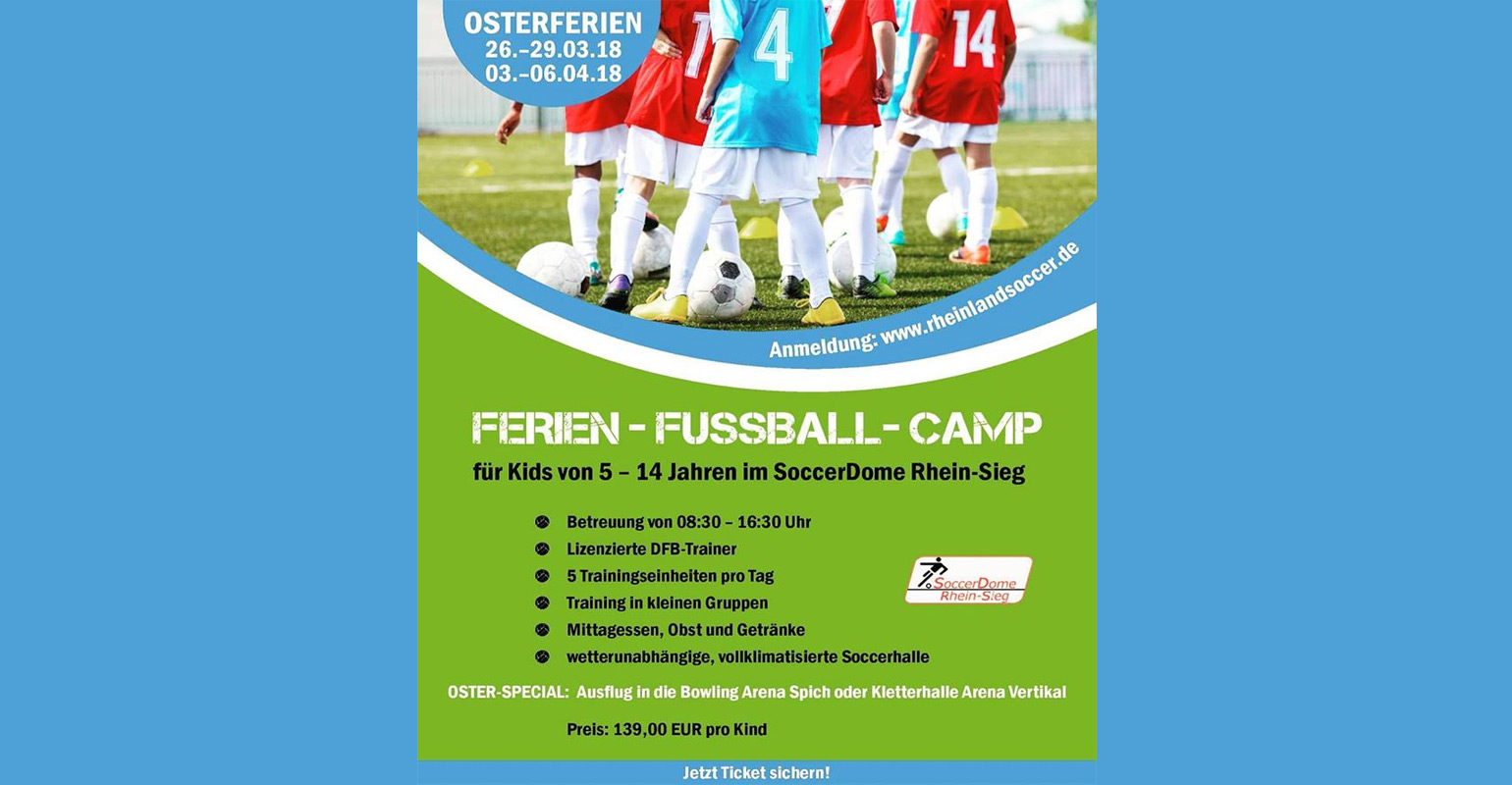 Troisdorf City | 2. Osterferien-Camp | RheinlandSoccer Andreas ...